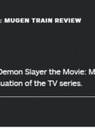 《鬼灭之刃:无限列车篇》IGN评分7分 对TV版的精彩延续